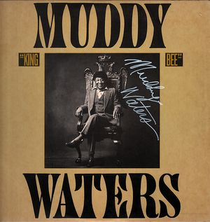 Muddy Waters King Bee Signed LP
